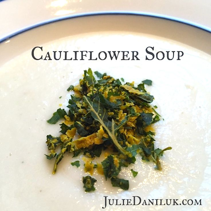 Quick & Delicious Cauliflower Soup