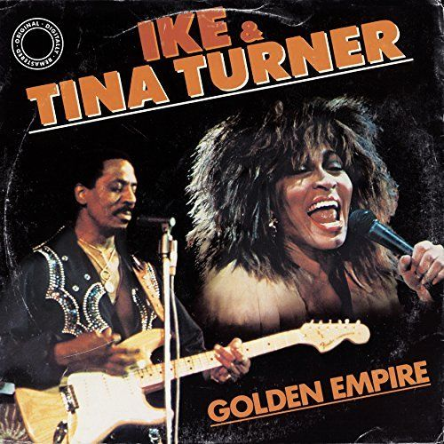 Turner Ike & Tina - Golden Empire