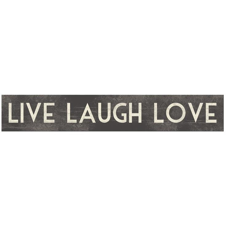 19 Best Images About Live Laugh Love On Pinterest Shops