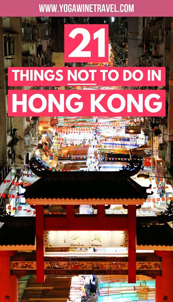 21 Things Not To Do In Hong Kong And What You Should Do Instead Travel Tips Hong Kong Travel Asia Travel
