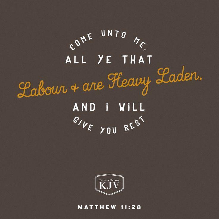 KJV Verse of the Day: Matthew 11:28