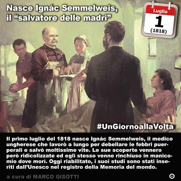 1 luglio 1818: nasce Ignác Semmelweis il medico che scoprì come combattere le febbri puerperali e fu trattato come pazzo  Immaginate cosa accadrebbe se un chirurgo prima di entrare in sala operatoria non si lavasse le mani. Decine di anni di fiction e drammi medico-sanitari ci hanno insegnato che il bravo dottore si lava abbondantemente le mani prima di operare. Lo abbiamo imparato così bene che oggi la pratica di disinfettarsi le mani si è così diffusa da diventare un business anche laddove…