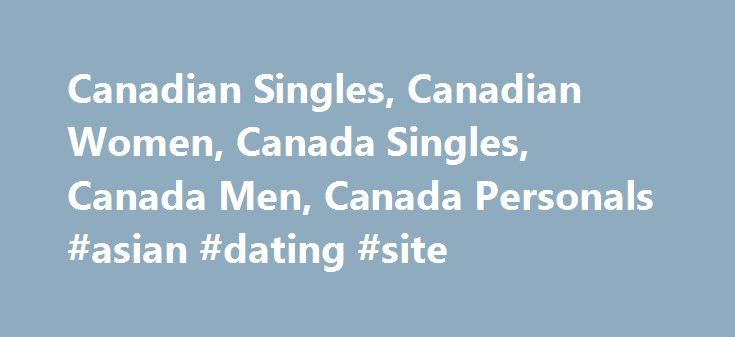 Asian dating sites in canada