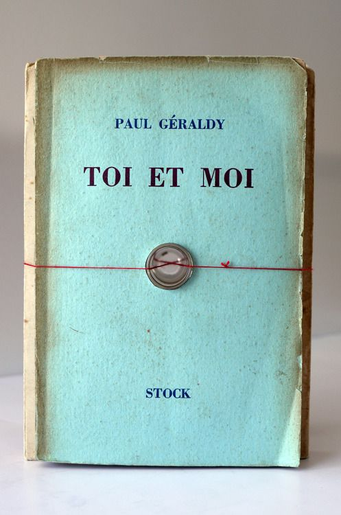 """I heard that """"Toi Et Moi"""", written by Paul Geraldy, is one of the best poetry books ever!"""