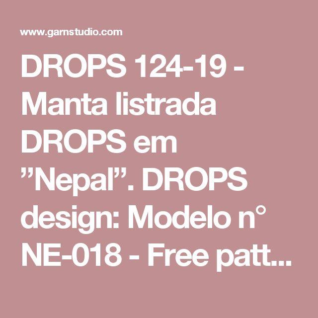 "DROPS 124-19 - Manta listrada DROPS em ""Nepal"".  DROPS design: Modelo n° NE-018  - Free pattern by DROPS Design"