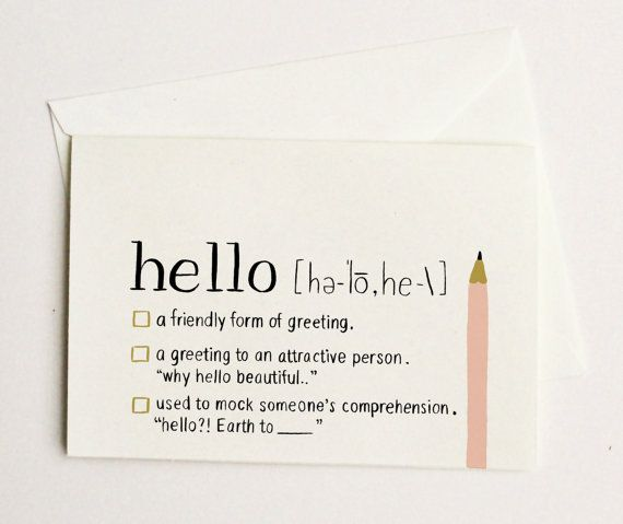"A hello card for all your ""hello-ing"" needs? Yes please! Find it at the online store!"