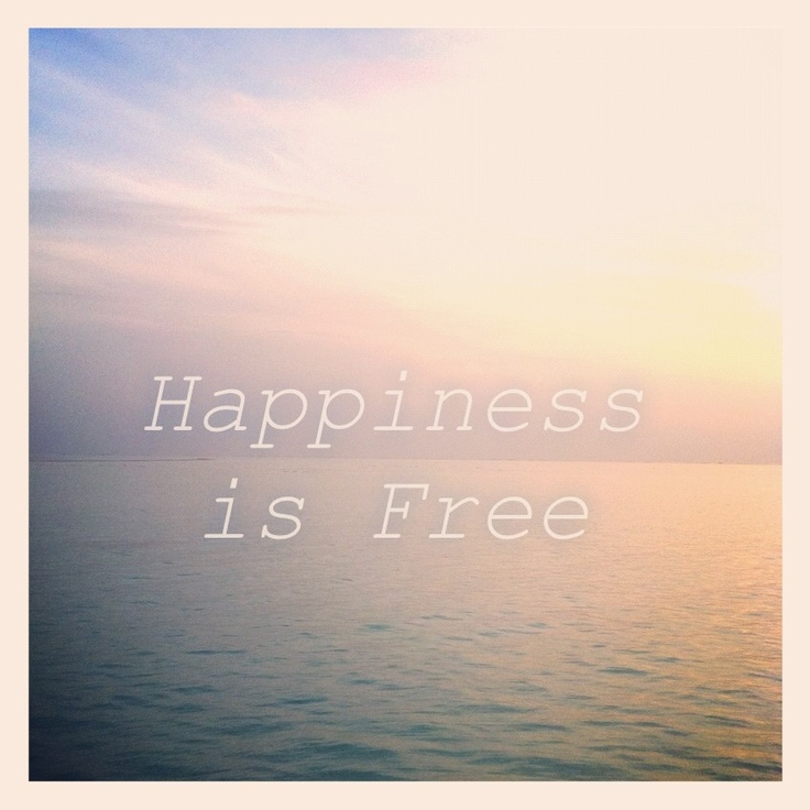 Happiness is free! #happiness #freedom