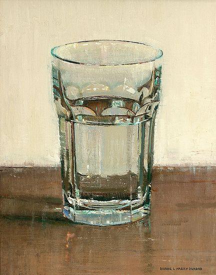 Glass of Water by Dianne Massey Dunbar