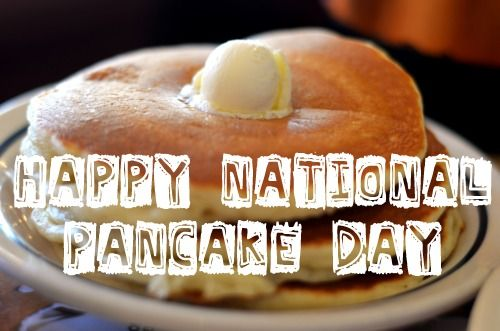 Happy National Pancake Day! #NationalPancakeDay