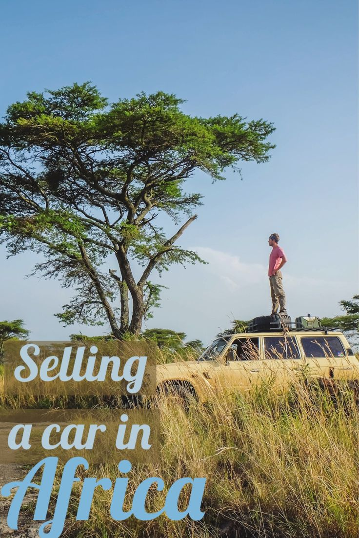 Ever wonder what it's like to purchase, drive, and sell a car in Africa?