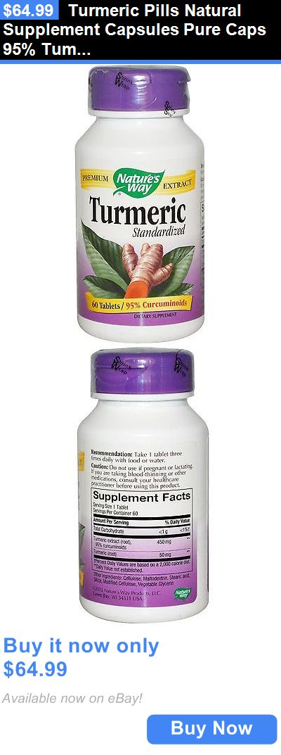 Health And Fitness: Turmeric Pills Natural Supplement Capsules Pure Caps 95% Tumeric Extract Tablets BUY IT NOW ONLY: $64.99