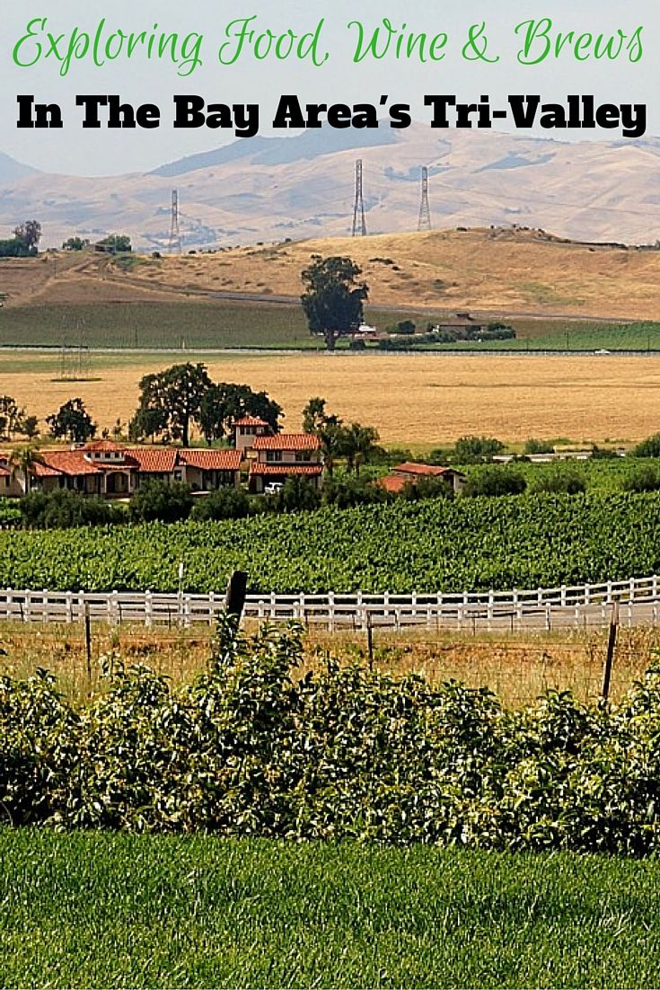Things to do in the Tri-Valley. Where to eat and drink in Livermore, Dublin, Pleasanton and Danville, California. East Bay Area.