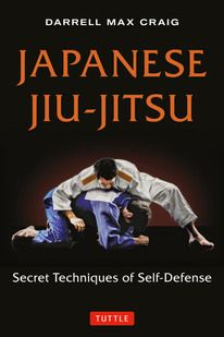 "A review of the book ""Japanese Jiu-Jitsu"" by Darrell Craig: history, principals and techniques of this martial art"