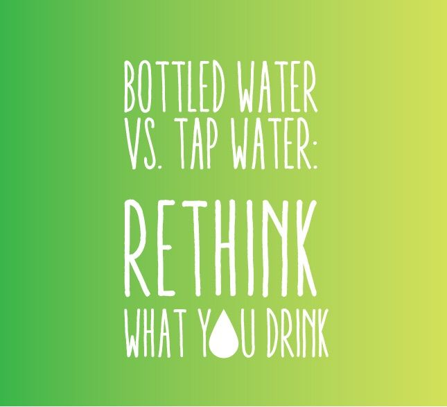 Rethink what you drink and drink tap water [filtered] ... it's FREE