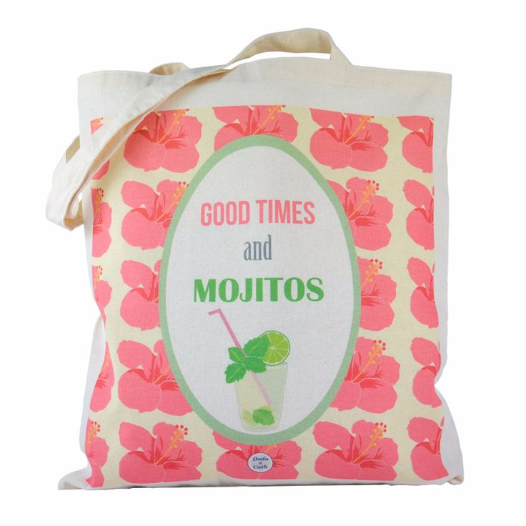 Tote bag: Good Times and Mojitos
