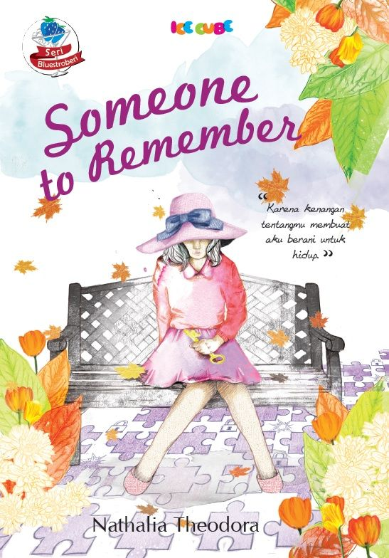 Someone To Remember by Nathalia Theodora - from Ice Cube