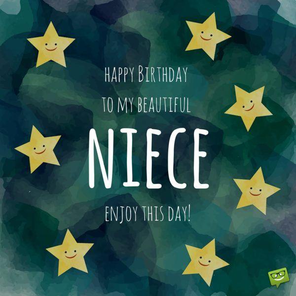 Happy Birthday to my beautiful niece. Enjoy this day!