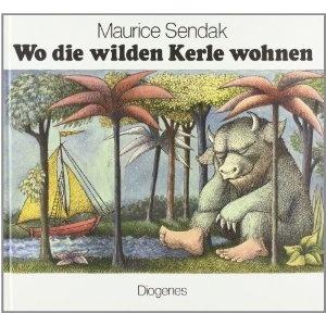 Maurice Sendak:   Where the wild things are  Wo die wilden Kerle wohnen