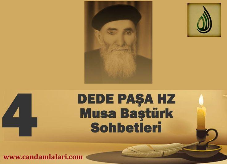 Dede Paşa - Musa Baştürk Bayburdi Sohbetleri 4