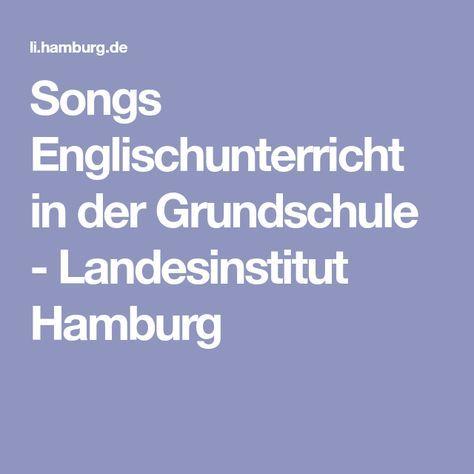 Songs Englischunterricht in der Grundschule - Landesinstitut Hamburg