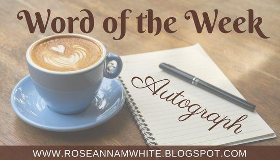 Writing Roseanna: Word of the Week - Autograph #language #history #wordoftheweek #autograph