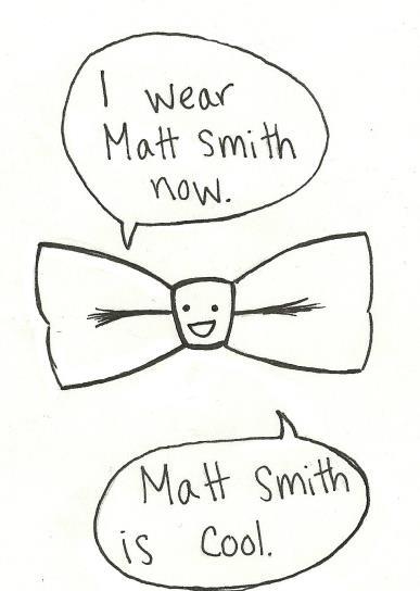 aww<3: Wear Matt, Timey Wimey, Doctor Who Matt Smith, Bow Ties, Doctorwho, Funny, Matt Smiths, Bowties, Dr. Who