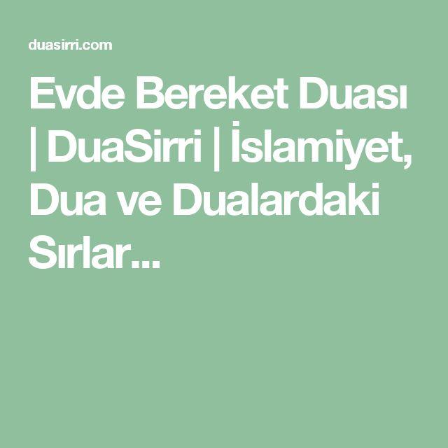 Evde Bereket Duası | DuaSirri | İslamiyet, Dua ve Dualardaki Sırlar...