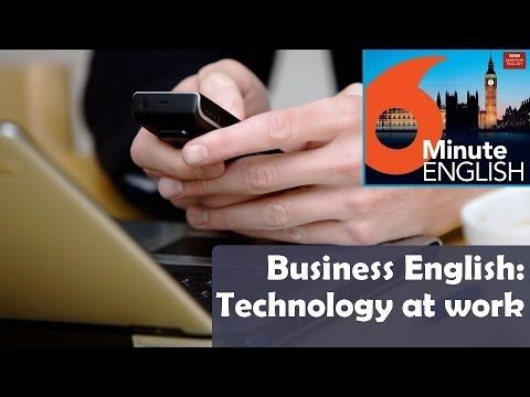 BBC 6 Minute Business English transcript video - Using technology at work: Using technology is part of everyday working life for many people around the world. But even the best technology breaks down from time to time - and that often means making a phone call to get help. What should you say when you're on the phone to IT support?