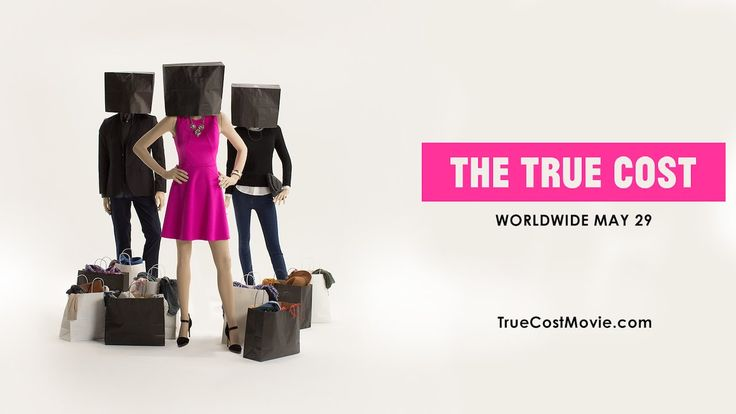"""The True Cost (2015): """"Filmed in countries all over the world, from the brightest runways to the darkest slums, and featuring interviews with the world's leading influencers including Stella McCartney, Livia Firth and Vandana Shiva, The True Cost is an unprecedented project that invites us on an eye opening journey around the world and into the lives of the many people and places behind our clothes."""" http://www.imdb.com/title/tt3162938/"""