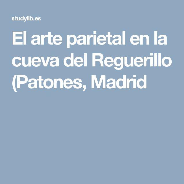 El arte parietal en la cueva del Reguerillo (Patones, Madrid