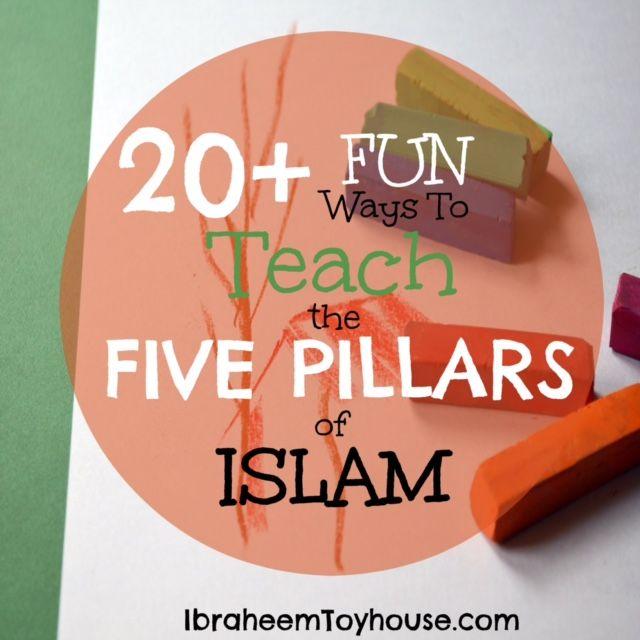20+ Fun Ways to Teach the 5 pillars