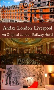New review about the Andaz London Liverpool hotel, an original London railway hotel.