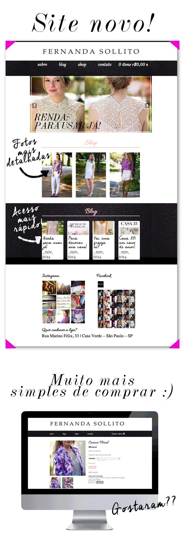 É com todo prazer queapresento para vocês o nosso novo site :) Muito mais simples de navegar e de comprar as novidades da loja (prometo atualizar sempre para vocês!!!). O layout é muito mais clean. A loja online muito mais simples e com mais fotos detalhadas. Você pode ler tanto do seu computador, celular ou …