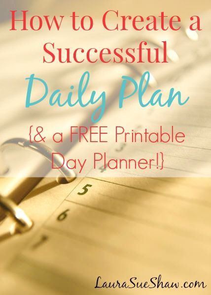 How to Create a Successful Daily Plan ~ Great tips on how to put together a schedule for the day that works! Plus there's an adorable printable to help plan your day!