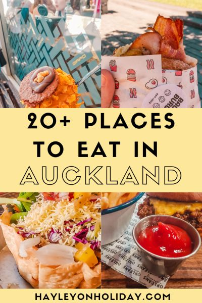 20+ Places to Eat in Auckland, New Zealand