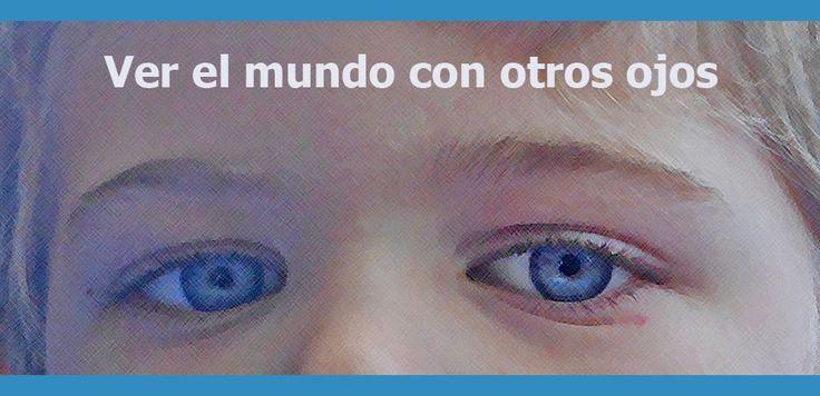 El autismo en educación infantil. VER EL MUNDO CON OTROS OJOS