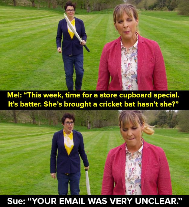 "God, we are going to miss them a lot. | 17 ""Bake Off"" Puns That Will Make Us Miss Mel And Sue"