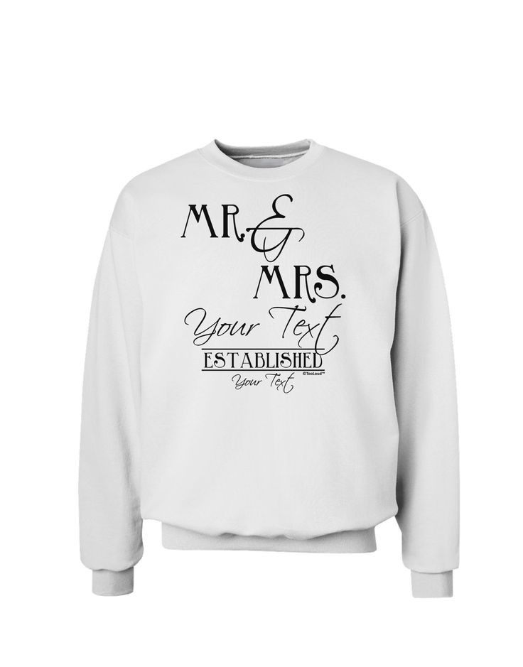 TooLoud Personalized Mr and Mrs -Name- Established -Date- Design Sweatshirt