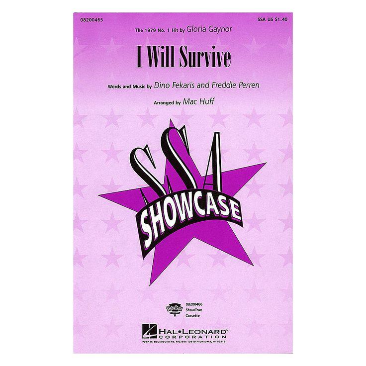 Hal Leonard I Will Survive SSA by Gloria Gaynor arranged by Mac Huff