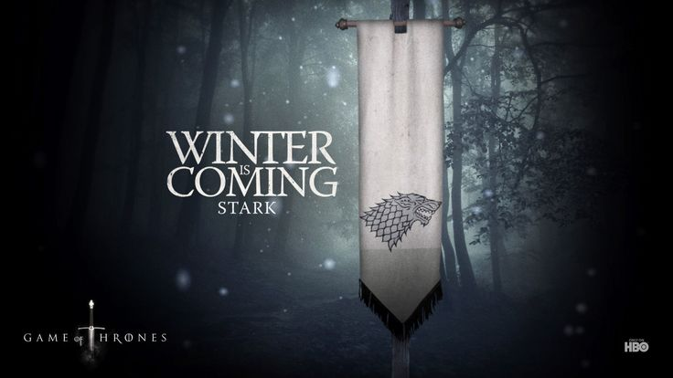 Winter Is Coming Wallpapers, Winter Is Coming Myspace Backgrounds, Winter Is Coming Backgrounds For Myspace