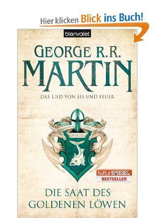 Das Lied von Eis und Feuer 04:  Die Saat des goldenen Löwen George R.R. Martin