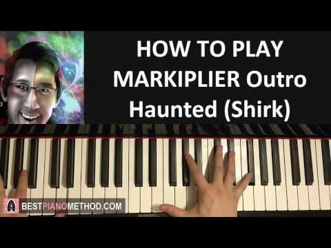 "HOW TO PLAY - MARKIPLIER Spoopy Outro Song - ""Haunted"" - Shirk (Piano Tu..."