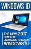 Windows 10: The New 2017 Complete User Guide to Learn Windows 10 by Alexa Adams (Author) #Kindle US #NewRelease #Education #Teaching #eBook #ad