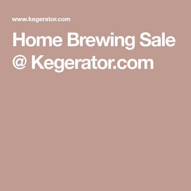 Home Brewing Sale @ Kegerator.com