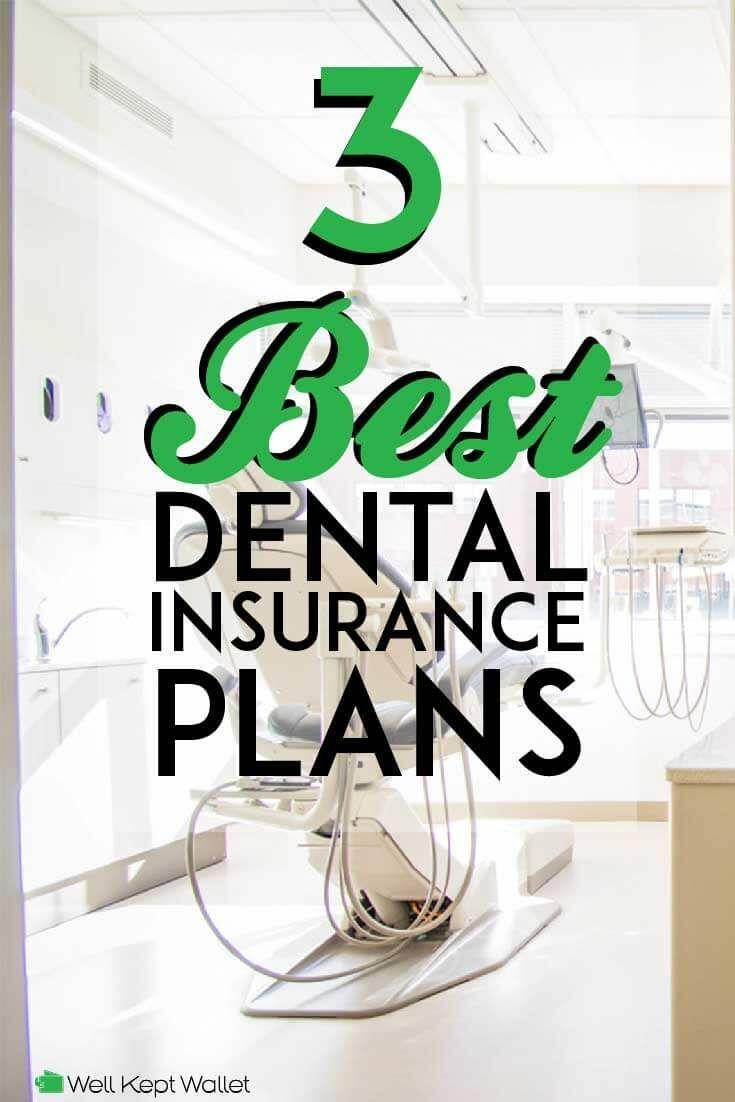 15 Best Dental Insurance Plans In 2020 Dental Insurance Plans