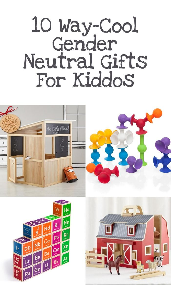 10 fun ideas for gender neutral gifts for kids.