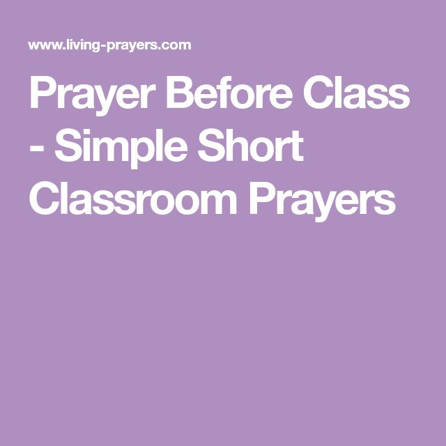Prayer Before Class - Simple Short Classroom Prayers