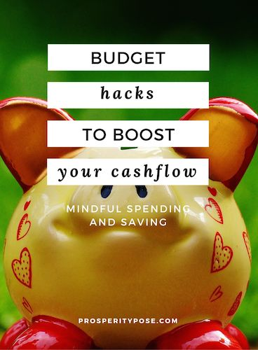 Simple budget hacks to boost your cashflow: mindful spending and saving