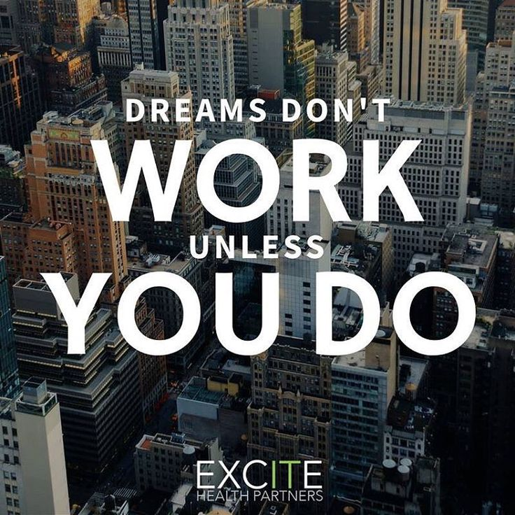 """Dream don't work unless you do"" Motivational quote for hard workers, business professionals, employees and entrepreneurs."