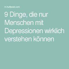 9 Dinge, die nur Menschen mit Depressionen wirklich verstehen können